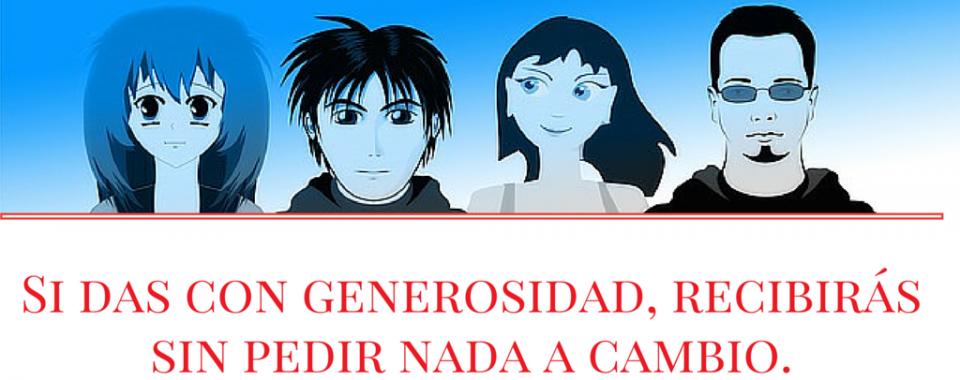 +q1lema: si das con generosidad…