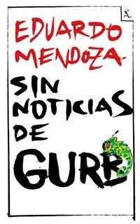 Sin noticias de Gurb, EduardoMendoza