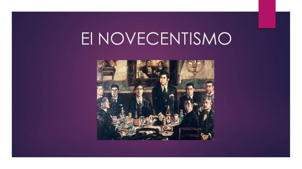 El Novecentismo
